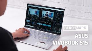 Benchmark ASUS VivoBook S15: rất ổn cho nhu cầu chơi game và làm việc cơ bản