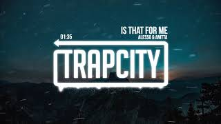 Alesso & Anitta - Is That For Me (Lyrics)