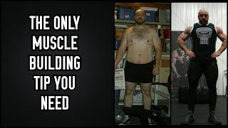A Muscle Building Tip That Will Change Your Life