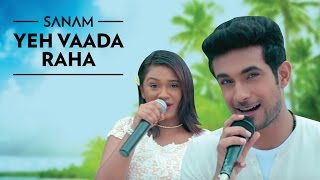 Video Yeh Vaada Raha | Sanam ft. Mira download MP3, 3GP, MP4, WEBM, AVI, FLV Desember 2017