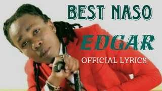 Best Naso - Ediga (Official Video Lyrics)