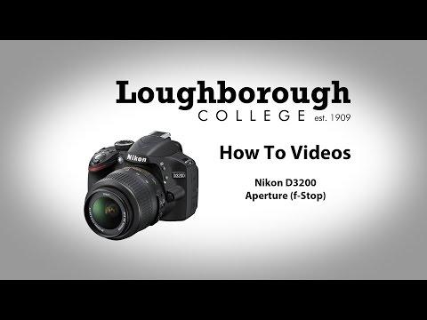 How To - Nikon D3200 Aperture (f-stop)