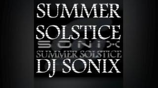 DJ Sonix - Summer Solstice