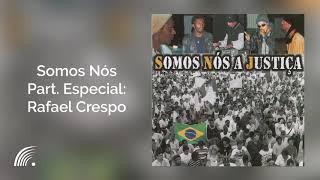SNJ Com Rafael Crespo - Somos Nós - Se Tú Lutas Tú Conquistas