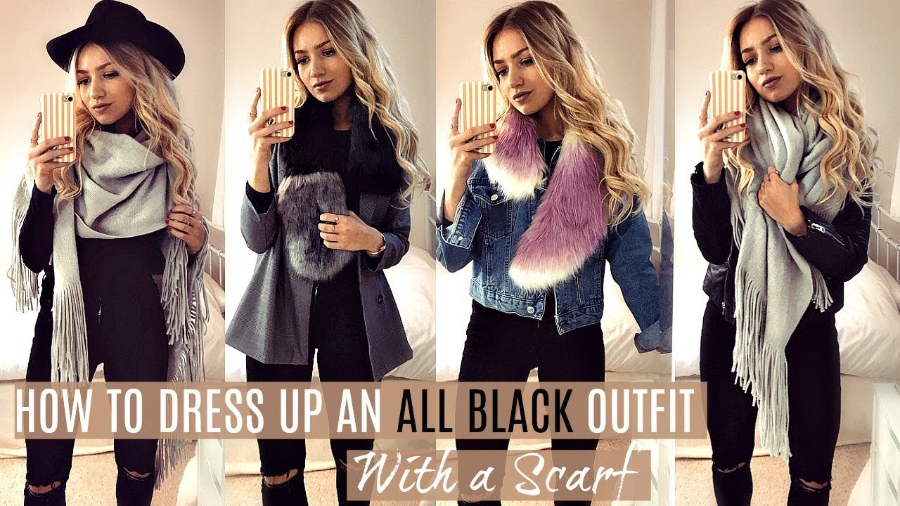 HOW TO WEAR A SCARF // DRESS UP AN ALL BLACK OUTFIT WITH ...