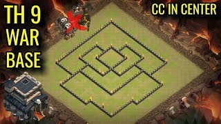 TH 9 WAR BASE CC IN CENTER  TH 9 ANTI LAVA LOONS ANTI VALKS   CLASH OF CLANS .