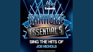 Tequila Makes Her Clothes Fall Off (Originally Performed by Joe Nichols [Karaoke Version])