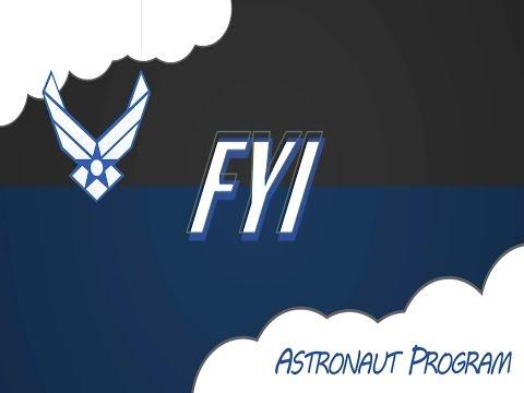 FYI: Air Force Astronaut Nomination Program