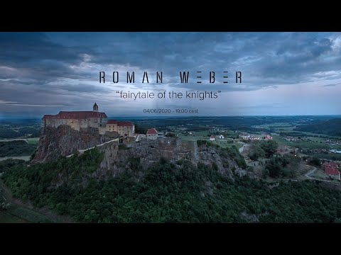"Roman Weber ""Fairytale Of The Knights"" - Live From Riegersburg Castle, Austria"