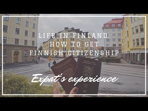 Life in Finland: How to Get Finnish Citizenship