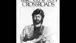 Eric Clapton - Crossroads - Baby What's Wrong