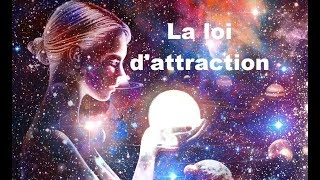 la loi d'attraction : j'attire l'essence de mes pensées