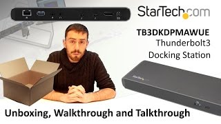 The StarTech Thunderbolt3 Docking Station TB3DKDPMAWUE Unboxing and Walkthrough