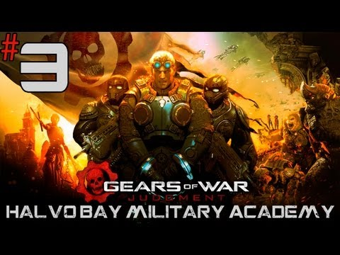 Gears Of War: Judgment - Walkthrough - Part 3 - [Halvo Bay Military Academy] - All Caps Ragers