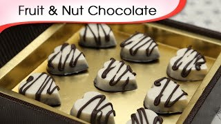 Fruit & Nut Chocolate - Friendship Day Special Homemade Chocolate Recipe By Ruchi Bharani