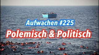 Aufwachen #225: Seenotwehr, gute Taliban, AdBlue, NSU & Horst Racehofer im Interview