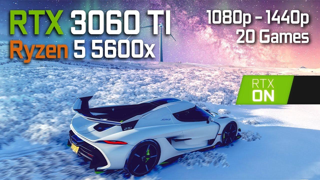 RTX 3060 Ti + RYZEN 5 5600x | 20 GAMES at 1080p 1440p