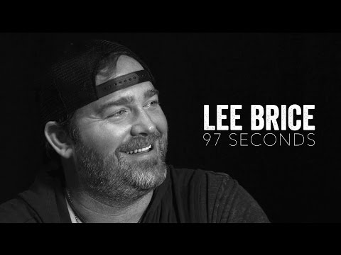 Lee Brice   Somethin' Worth Doin' - 97 Seconds