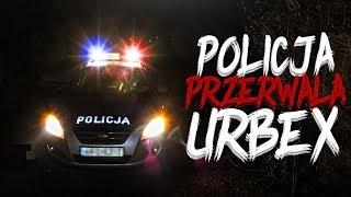 POLICJA PRZERWAŁA NASZ URBEX! *URBEX NOCĄ*
