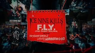 Ice Nine Kills - F.L.Y. ft. Buddy Nielsen