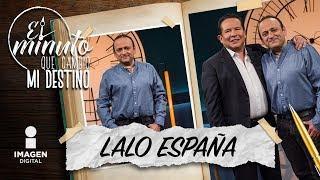 Lalo España en El minuto que cambió mi destino | Programa completo