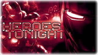 Heroes Tonight「LAMV」Janji (feat. Johnning) ~ Iron Man 1 Movie Edit [NCS Release]