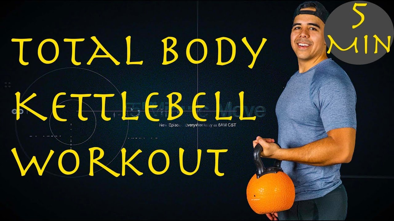 Full Body - Kettlebell - 5 Minute Move - Tuesday