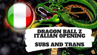 Dragon Ball Z - Italian Opening (Subs and Trans)