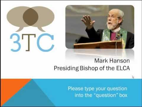 """3TC: Bishop Mark Hanson, """"Young People and the Church"""" October 2011"""