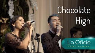 Chocolate High - Musiq Soulchild ft. India Arie - Cover by La Oficio Entertainment, Jakarta