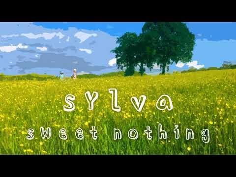 Sylva - Sweet Nothing