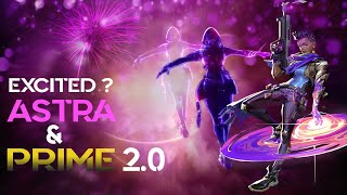 Welcoming Astra & New Battlepass || Prime 2.0 || Valorant Live Stream