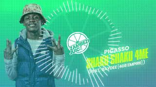 Picasso - Shaku Shaku 4 Me (feat. Ray Dee [408 Empire] ) | Zambezi Juice
