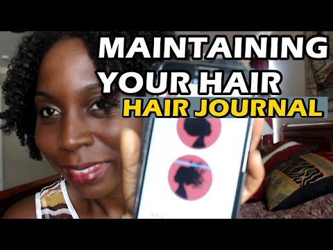 How to Maintain Your Hair Care feat. Hair Journal App