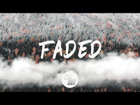 Said The Sky & FRND - Faded (Lyrics / Lyric Video)