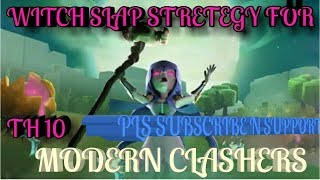WITCH SLAP ATTACK STRETEGY +QUEEN THE BEST WAR ATTACKING STRETEGY FOR TH 10 ||CLASH OF CLANS ||