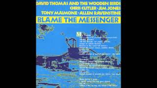 David Thomas & the woodenbirds-The Velikovsky 2-step