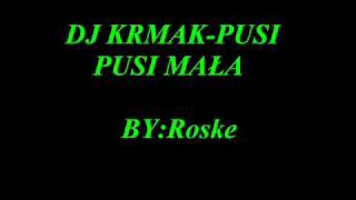 DJ KRMAK PUSI PUSI