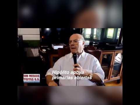 Hipólito aclara favorece primarias abiertas, pero apoya rechazo PRM