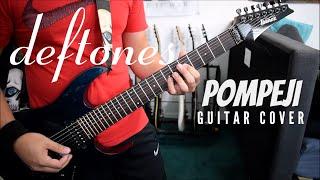 Deftones - Pompeji (Guitar Cover)