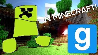 MINECRAFT CREEPER KILLS ME! -Garry's Mod Meme Chase- [[ARCHIVED]]