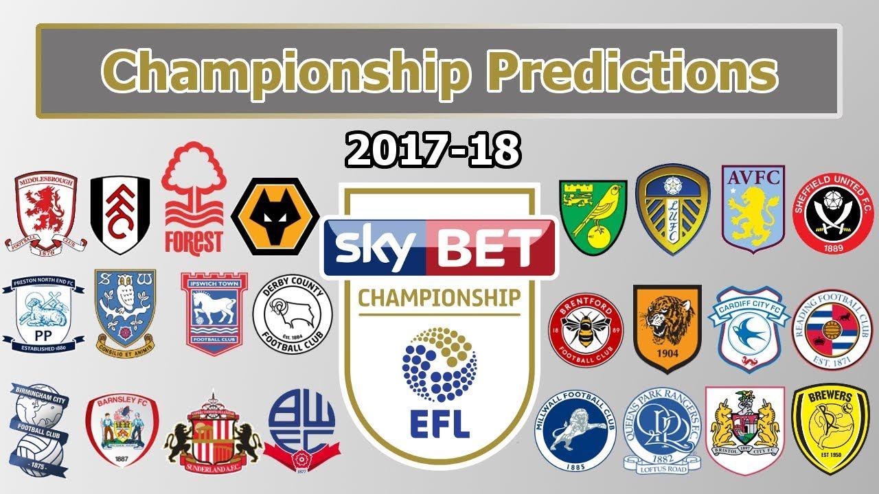 Efl Championship 2017 18 Prediction Youtube