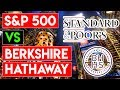 S&P500 VS BERKSHIRE HATHAWAY - WHICH IS THE BETTER INVESTMENT
