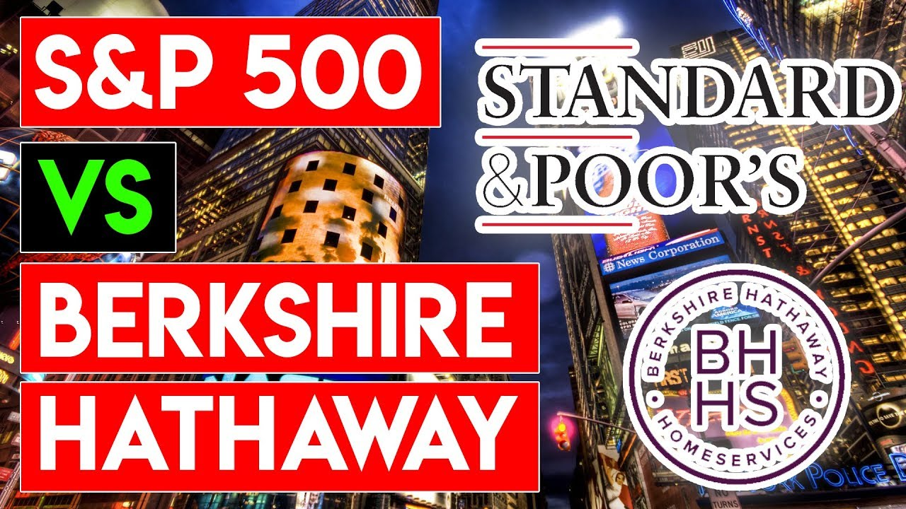 Sp500 vs berkshire hathaway which is the better investment youtube sp500 vs berkshire hathaway which is the better investment buycottarizona Images