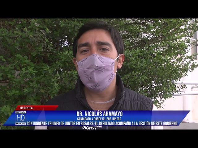 Nicolás Aramayo  Amplio triunfo de Juntos en Rosales