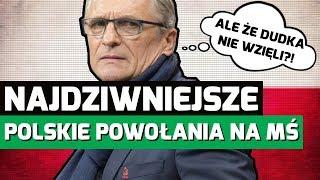 Najdziwniejsze MUNDIALOWE POWOŁANIA do reprezentacji Polski