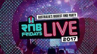 RNB Fridays Live 2017 (line-up announcement)