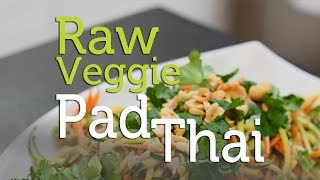 Mouthwatering, Raw Veggie Pad Thai Recipe | Tweak & Eat