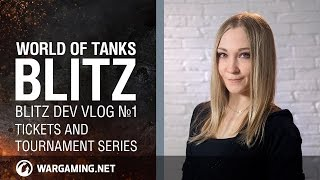 World of Tanks Blitz - BLITZ DEV VLOG №1