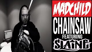 Смотреть музыкальный клип Madchild - Chainsaw Featuring Slaine From La Coka Nostra